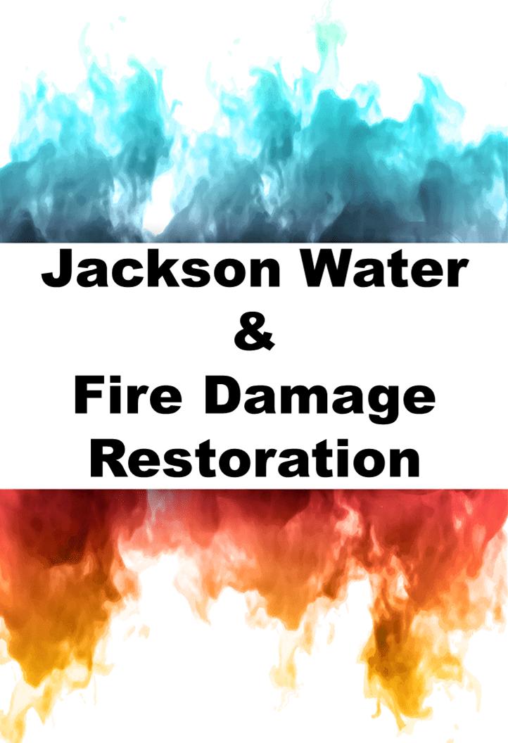 Jackson Water & Fire Damage Restoration