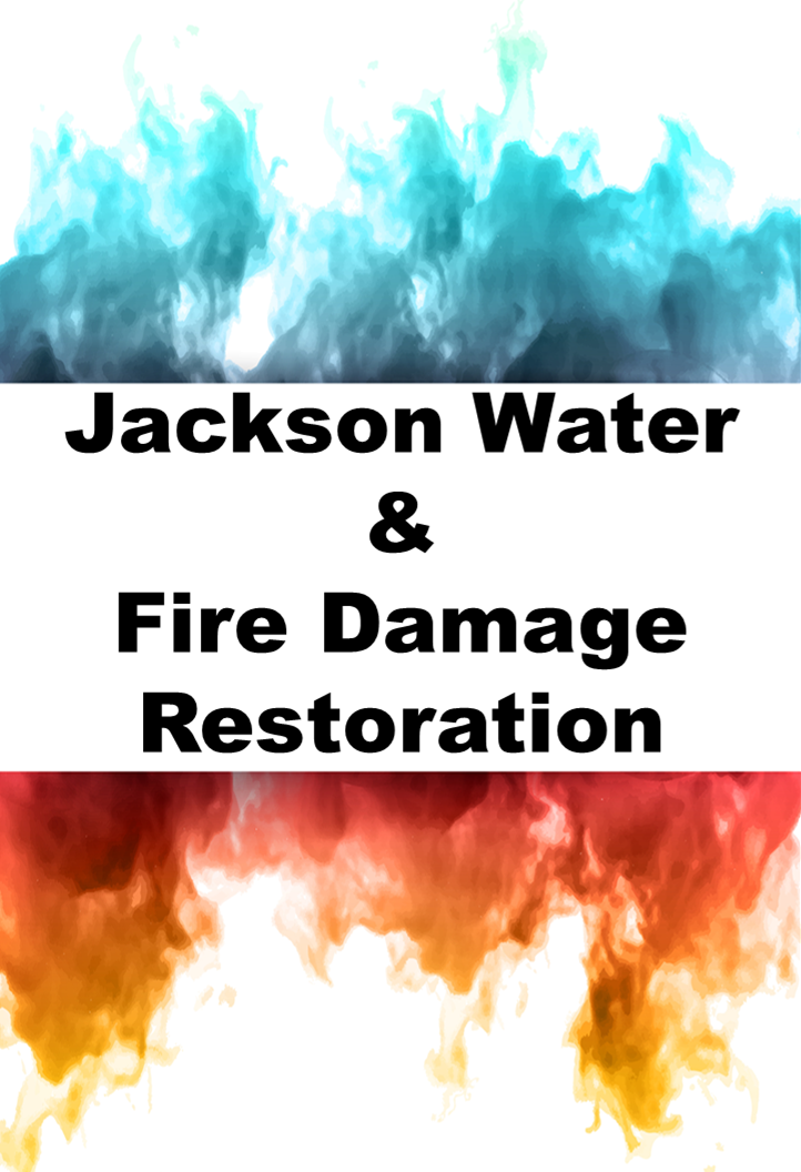 Jackson Water & Fire Damage Restoration